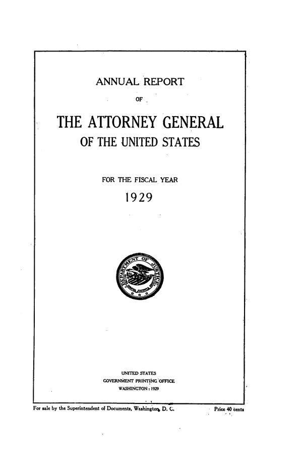 Attorney General. Annual Report. U.S. Department of Justice