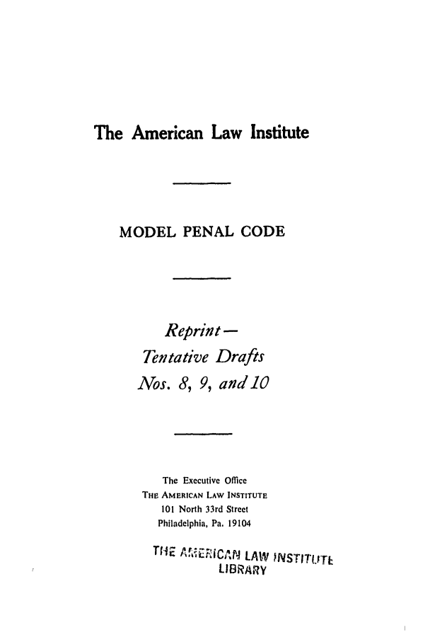 handle is hein.ali/mpc0671 and id is 1 raw text is: The American Law Institute