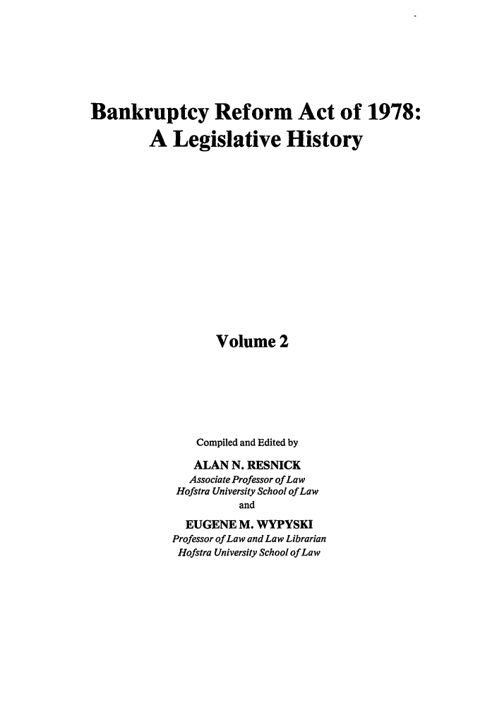 handle is hein.bank/bralh0002 and id is 1 raw text is: Bankruptcy Reform Act of 1978: