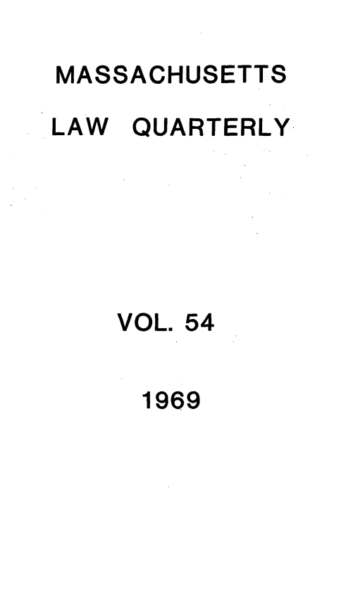 handle is hein.barjournals/malr0054 and id is 1 raw text is: MASSACHUSETTS