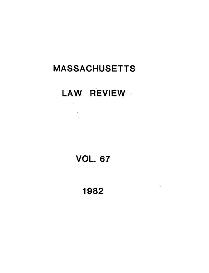 handle is hein.barjournals/malr0067 and id is 1 raw text is: MASSACHUSETTS