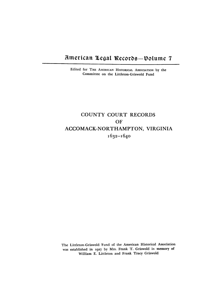 1 County Court Records of Accomack-Northampton, Virginia: 1632-1640 1954