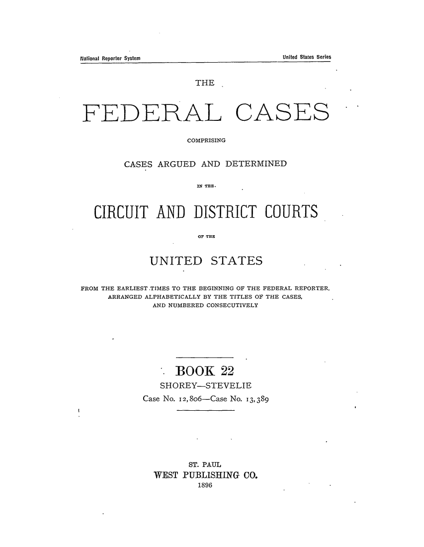 Federal Cases Comprising Cases Argued and Determined in the