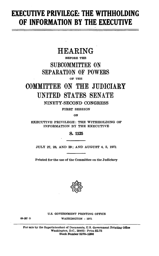 handle is hein.cbhear/aphaazk0001 and id is 1 raw text is: EXECUTIVE PRIVILEGE: THE WITHHOLDING