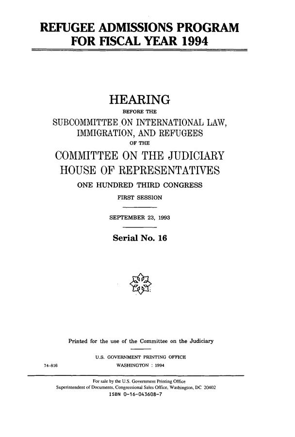 handle is hein.cbhear/cbhearings6949 and id is 1 raw text is: REFUGEE ADMISSIONS PROGRAM