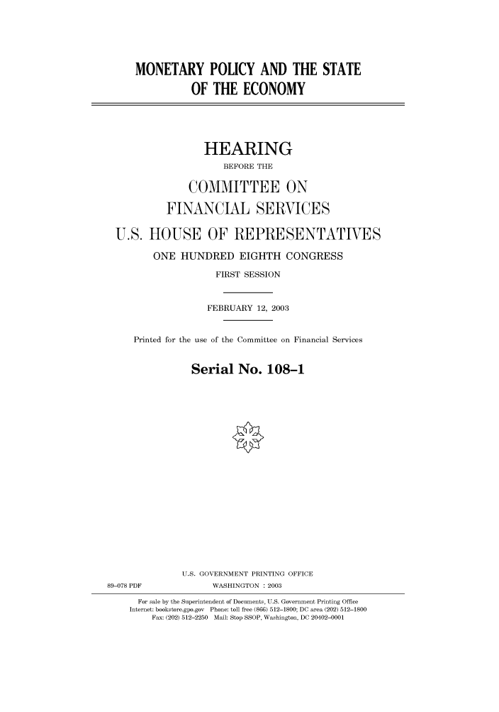 handle is hein.cbhear/cbhearings80258 and id is 1 raw text is: MONETARY POLICY AND THE STATE