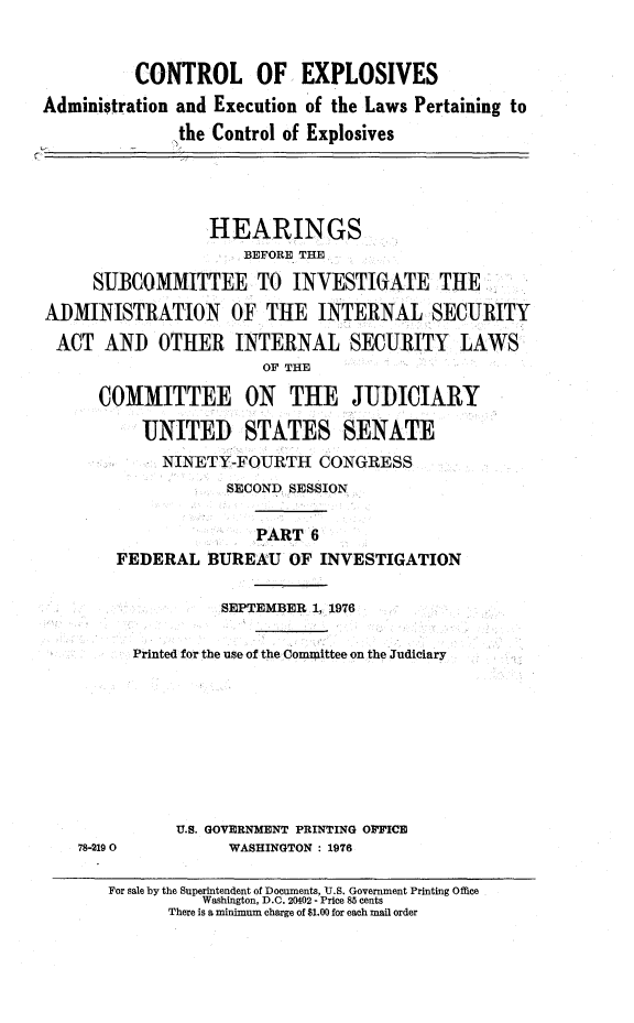 Control of explosives : administration and execution of the