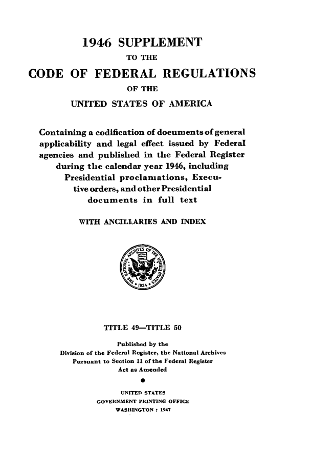 handle is hein.cfr/cfr1947006 and id is 1 raw text is: 1946 SUPPLEMENT