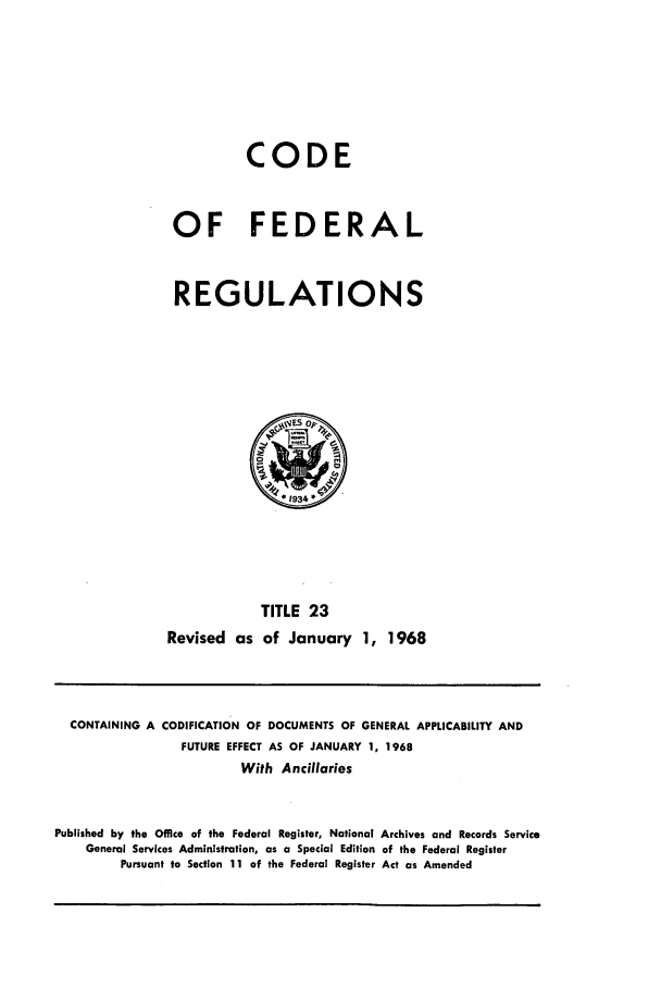handle is hein.cfr/cfr1968041 and id is 1 raw text is: CODE