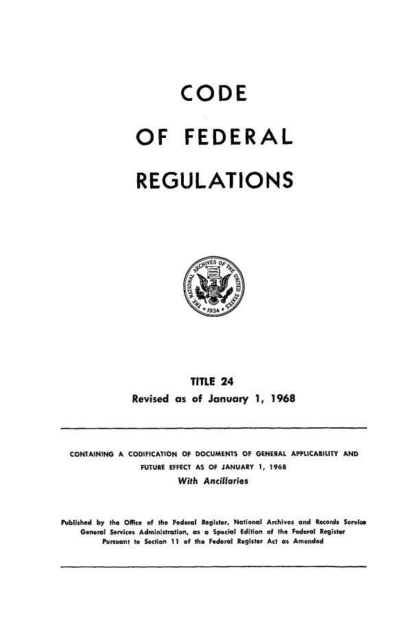 handle is hein.cfr/cfr1968042 and id is 1 raw text is: CODE