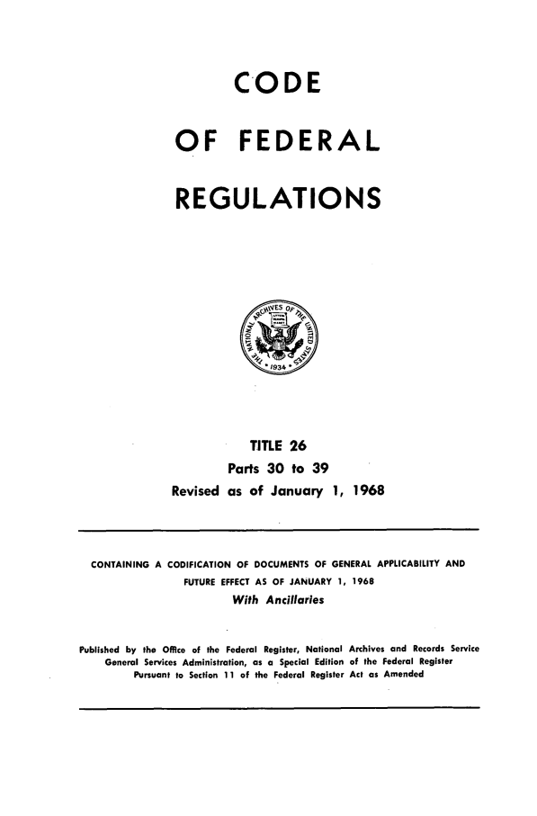 handle is hein.cfr/cfr1968052 and id is 1 raw text is: CODE
