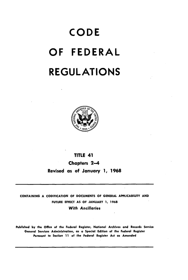 handle is hein.cfr/cfr1968082 and id is 1 raw text is: CODE
