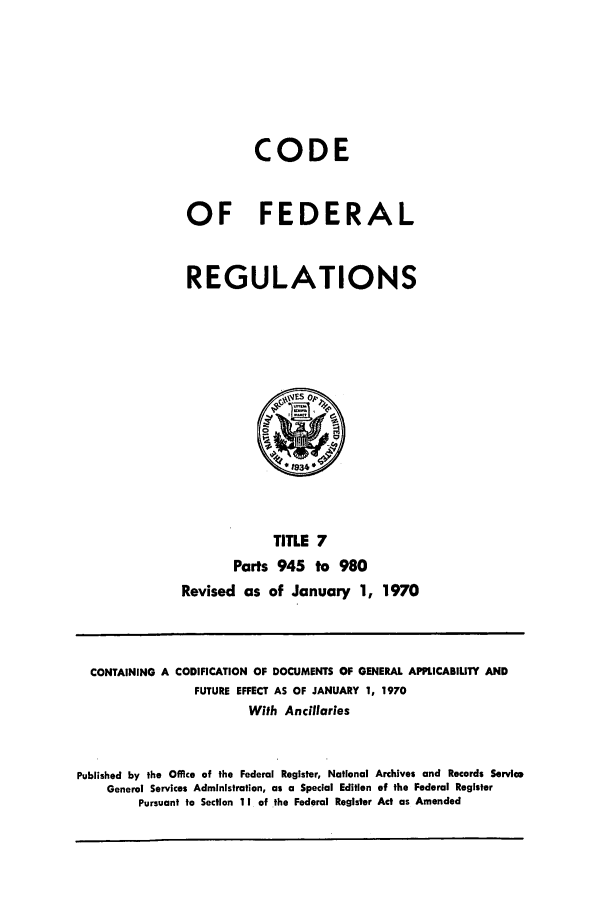 handle is hein.cfr/cfr1970013 and id is 1 raw text is: CODE