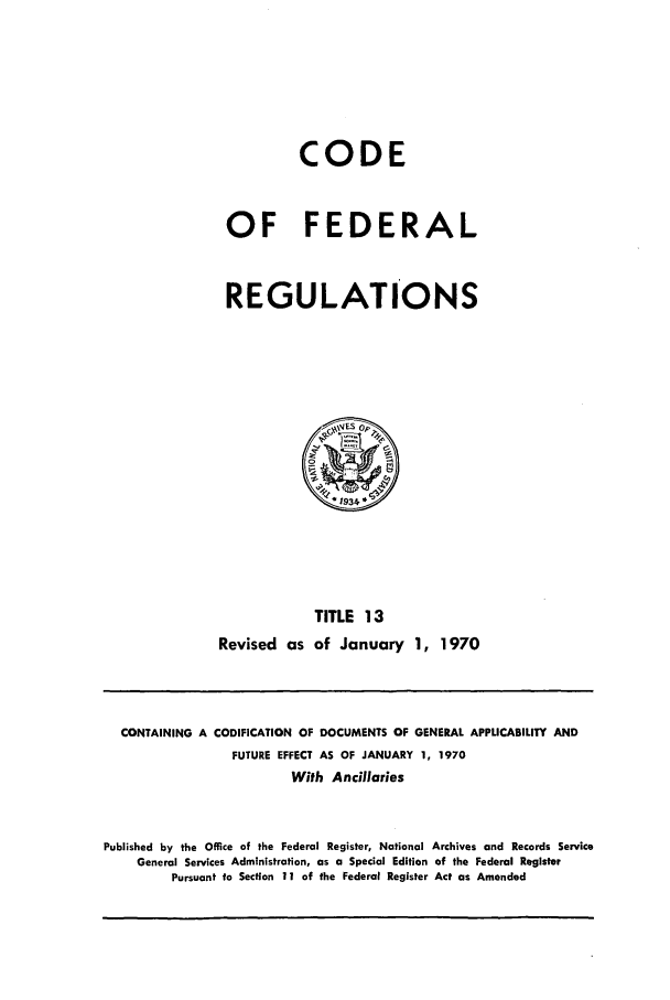 handle is hein.cfr/cfr1970027 and id is 1 raw text is: CODE