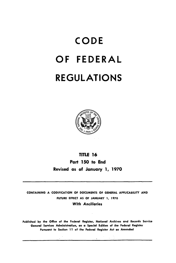 handle is hein.cfr/cfr1970033 and id is 1 raw text is: CODE