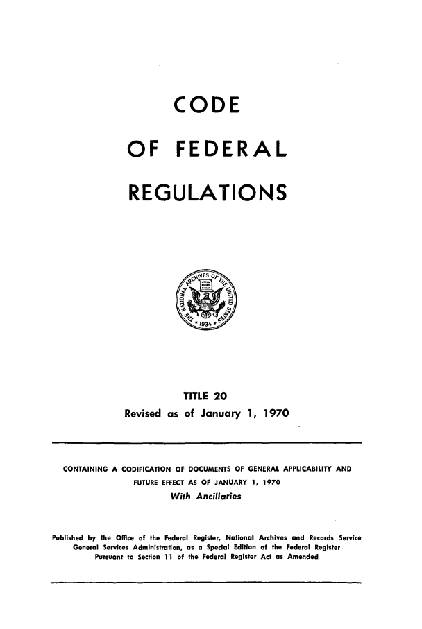 handle is hein.cfr/cfr1970038 and id is 1 raw text is: CODE