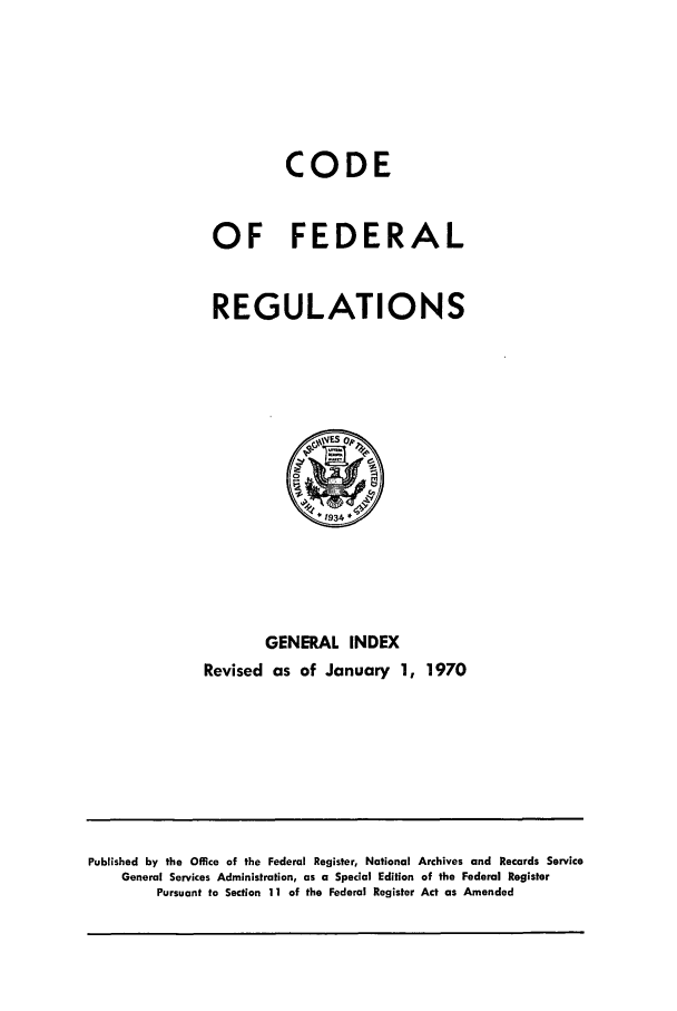 handle is hein.cfr/cfr1970108 and id is 1 raw text is: CODE