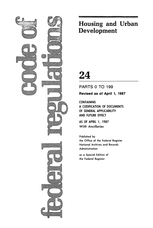 handle is hein.cfr/cfr1987070 and id is 1 raw text is: Housing and Urban