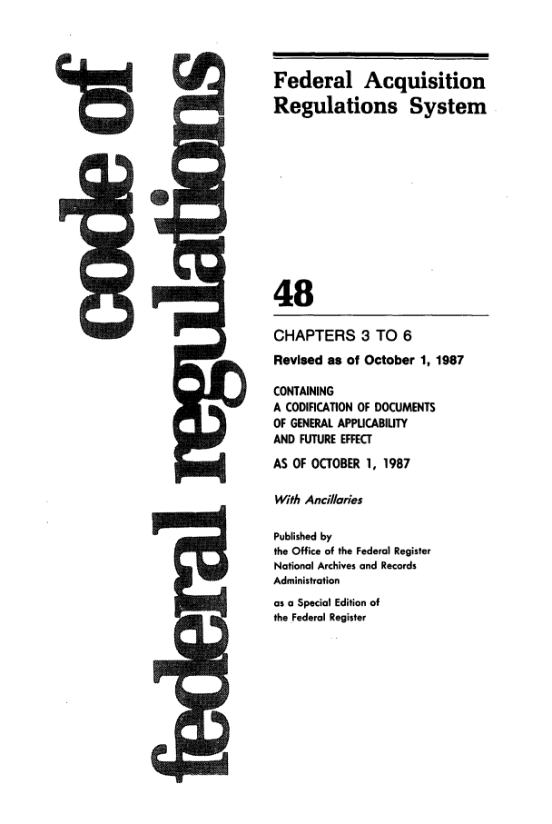 handle is hein.cfr/cfr1987172 and id is 1 raw text is: Federal Acquisition