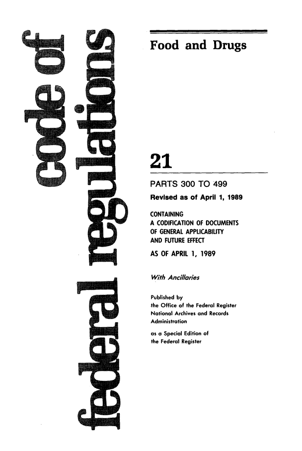handle is hein.cfr/cfr1989069 and id is 1 raw text is: Food and Drugs