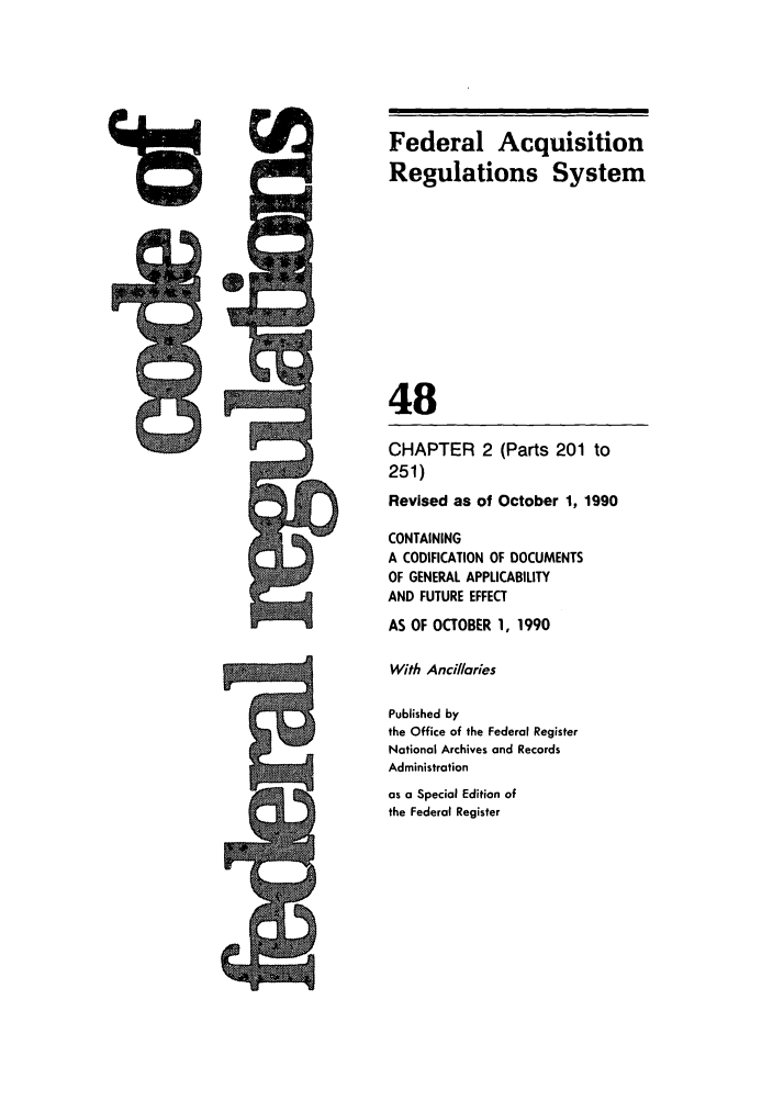 handle is hein.cfr/cfr1990185 and id is 1 raw text is: Federal Acquisition