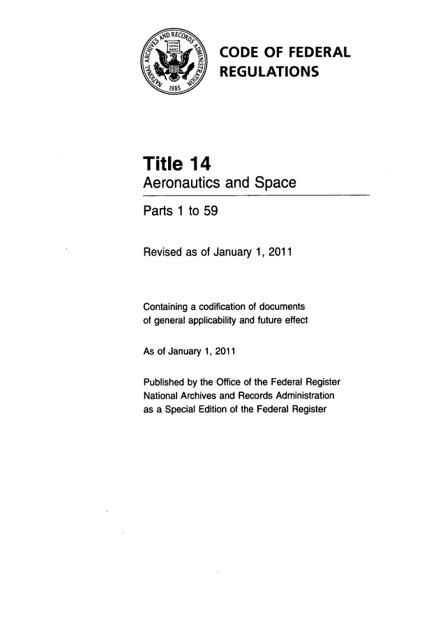 handle is hein.cfr/cfr2011039 and id is 1 raw text is: CODE OF FEDERAL