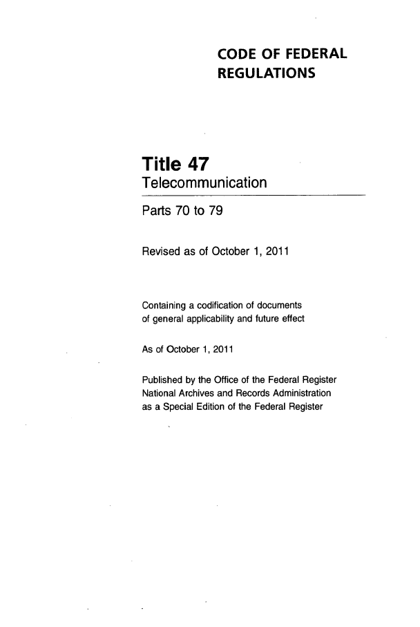 handle is hein.cfr/cfr2011199 and id is 1 raw text is: CODE OF FEDERAL