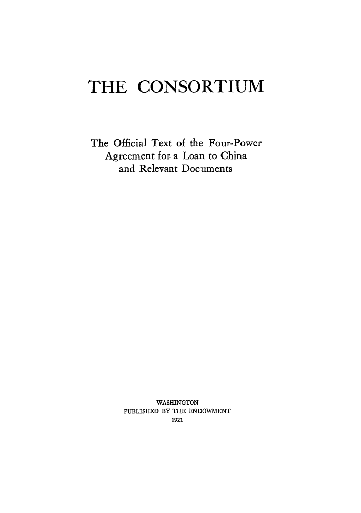 Consortium The Official Text Of The Four Power Agreement For A Loan