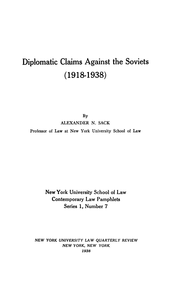 handle is hein.hoil/dipclsov0001 and id is 1 raw text is: Diplomatic Claims Against the Soviets