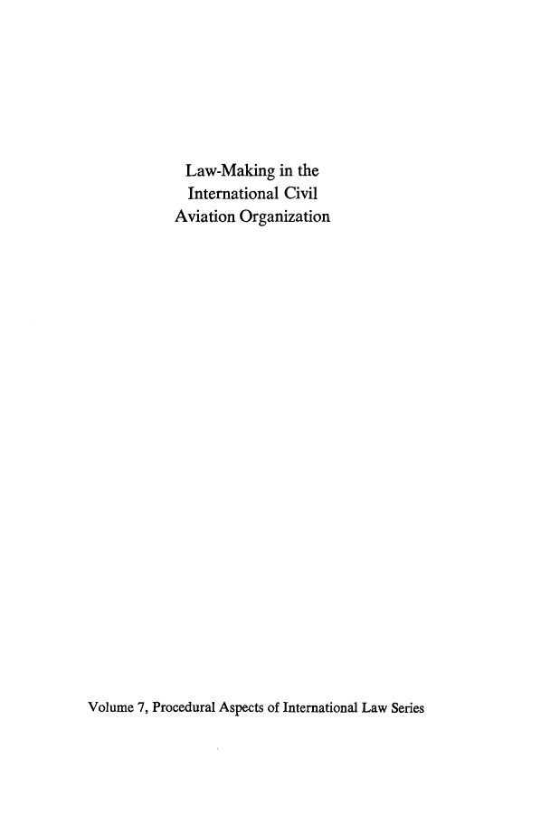 Law-Making in the International Civil Aviation Organization V  1