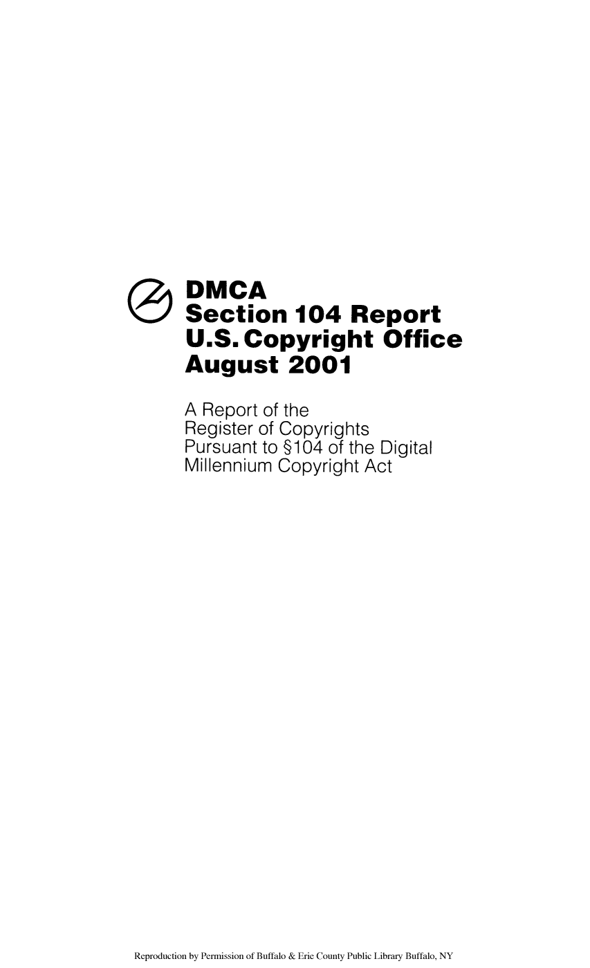 dmca section 104 report a report of the register of copyrights