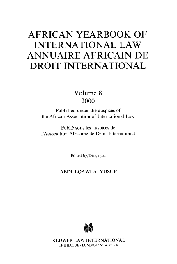 handle is hein.intyb/afrcnyb0008 and id is 1 raw text is: AFRICAN YEARBOOK OF