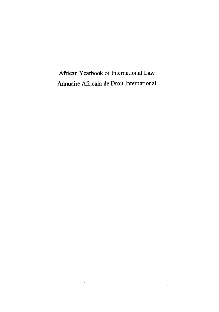 handle is hein.intyb/afrcnyb0017 and id is 1 raw text is: African Yearbook of International Law