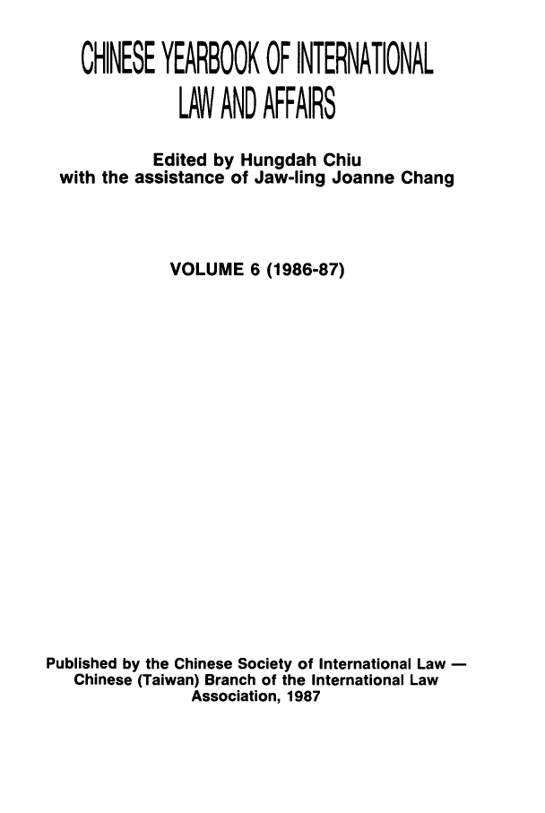 handle is hein.intyb/chiyraff0006 and id is 1 raw text is: CHINESE YEARBOOK OF INTERNATIONAL