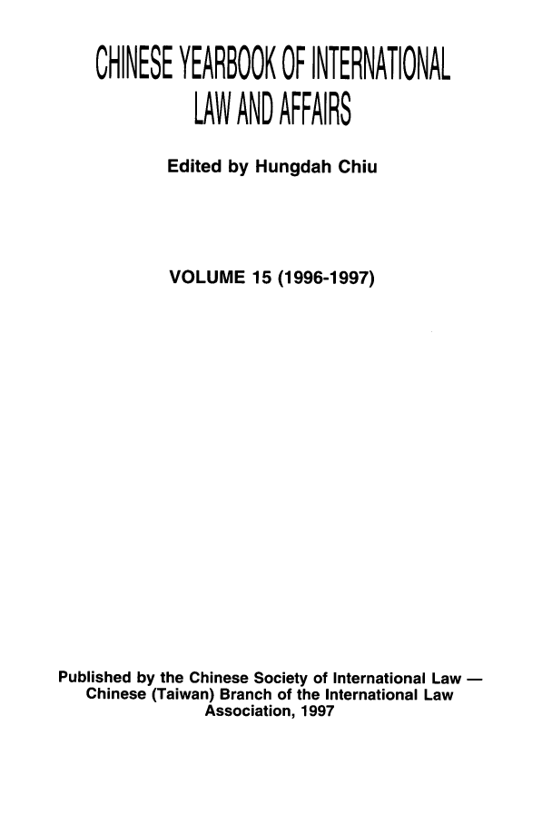 handle is hein.intyb/chiyraff0015 and id is 1 raw text is: CHINESE YEARBOOK OF INTERNATIONAL