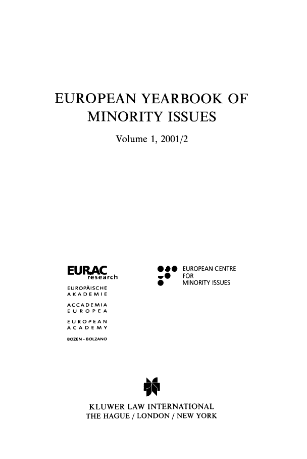 handle is hein.intyb/euybmis0001 and id is 1 raw text is: EUROPEAN YEARBOOK OF