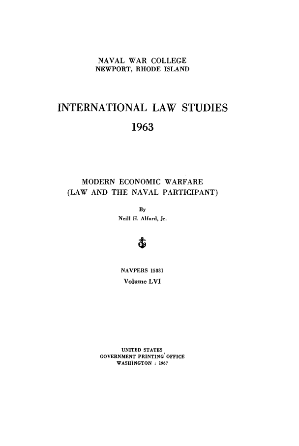 handle is hein.intyb/ilsusnwc0056 and id is 1 raw text is: NAVAL WAR COLLEGE