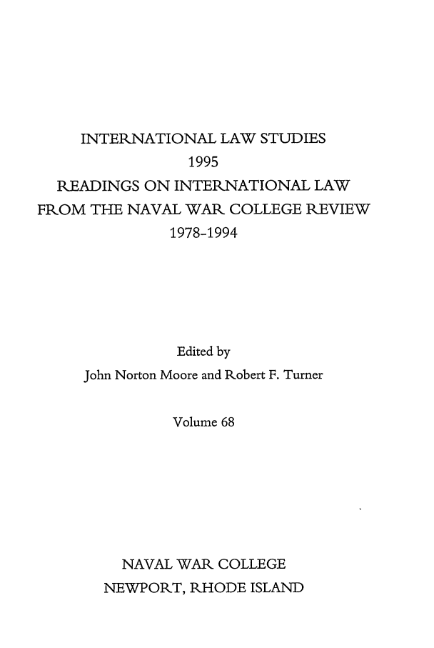 handle is hein.intyb/ilsusnwc0068 and id is 1 raw text is: INTERNATIONAL LAW STUDIES