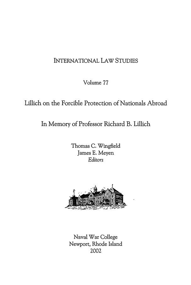handle is hein.intyb/ilsusnwc0077 and id is 1 raw text is: INTERNATIONAL LAW STUDIES