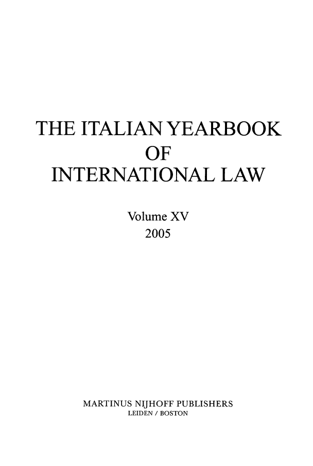 handle is hein.intyb/iyrbk0015 and id is 1 raw text is: THE ITALIAN YEARBOOK