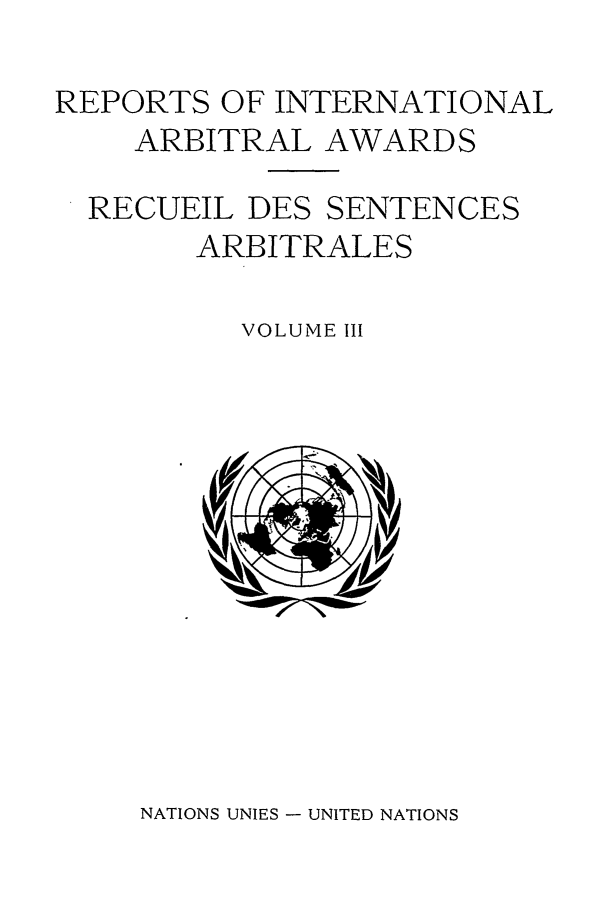 handle is hein.intyb/riaa0003 and id is 1 raw text is: REPORTS OF INTERNATIONAL