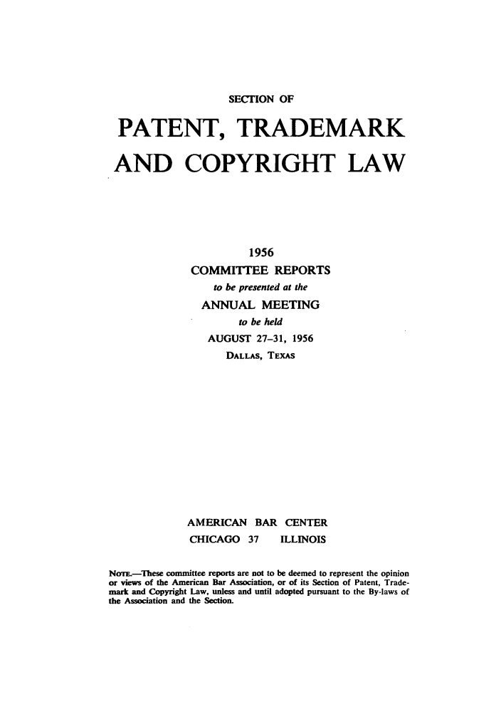 1956 ABA Section of Patent Trademark and Copyright Law. Committee ...
