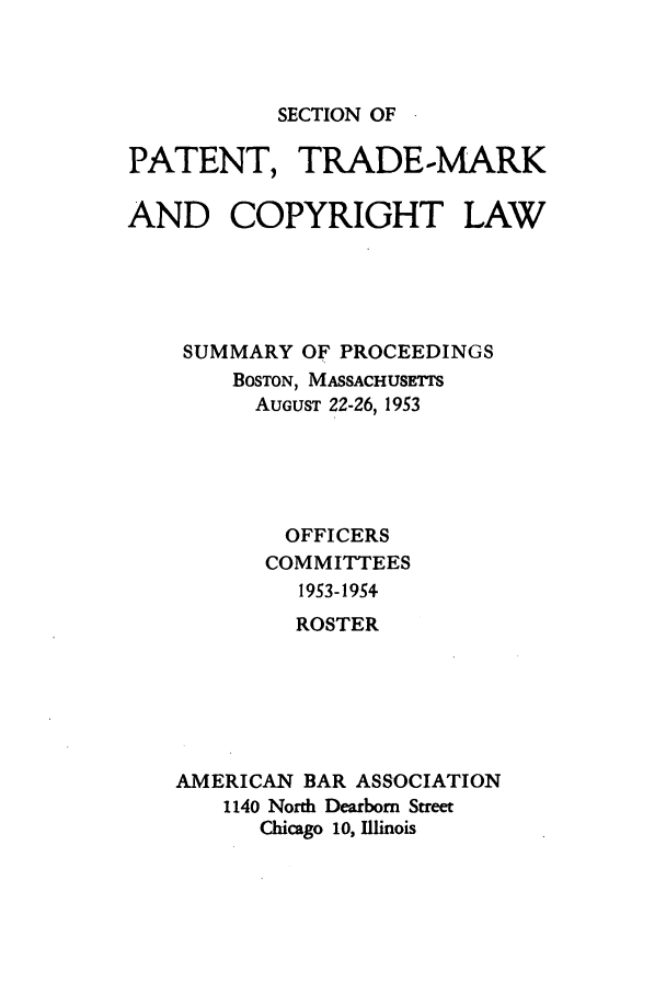 handle is hein.journals/abasptcpro1953 and id is 1 raw text is: SECTION OF