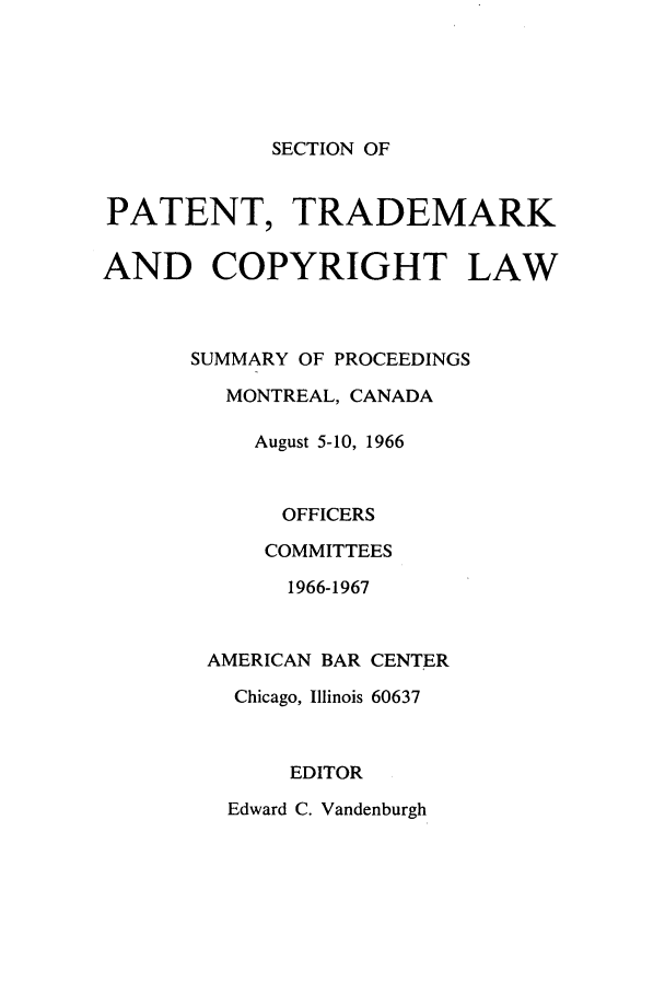 handle is hein.journals/abasptcpro1966 and id is 1 raw text is: SECTION OF