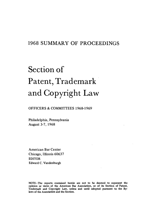 handle is hein.journals/abasptcpro1968 and id is 1 raw text is: 1968 SUMMARY OF PROCEEDINGS