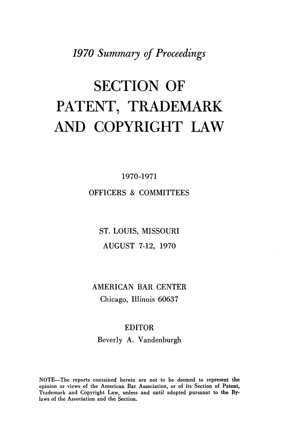 handle is hein.journals/abasptcpro1970 and id is 1 raw text is: 1970 Summary of Proceedings