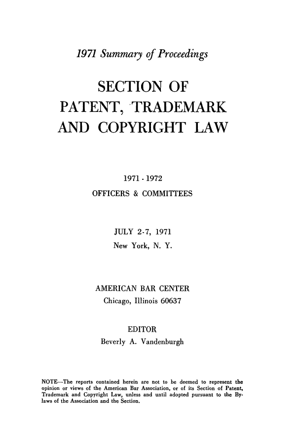 handle is hein.journals/abasptcpro1971 and id is 1 raw text is: 1971 Summary of Proceedings