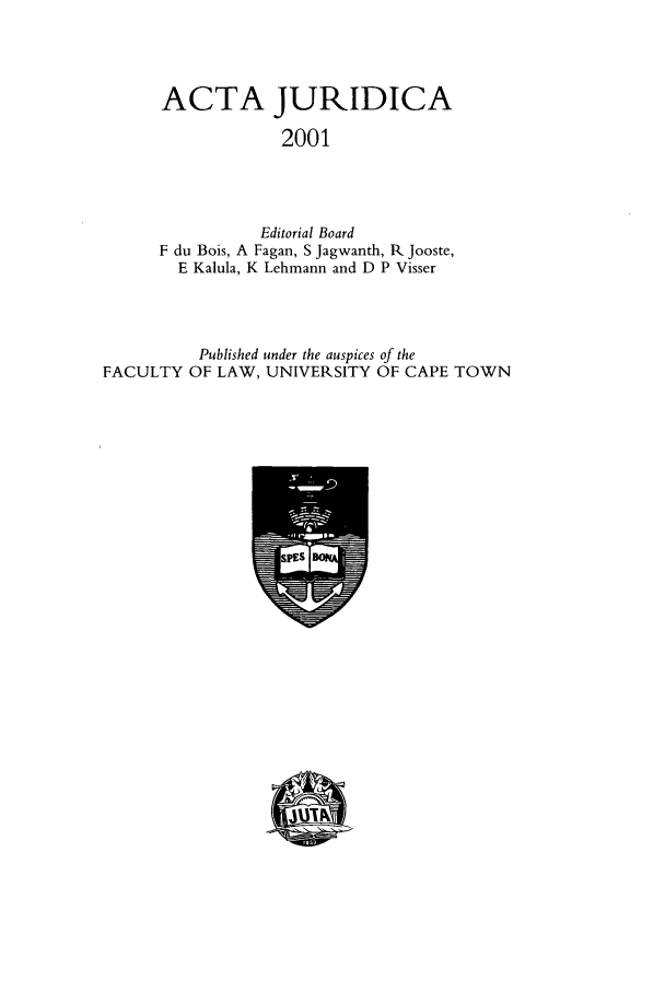 handle is hein.journals/actj2001 and id is 1 raw text is: ACTA JURIDICA