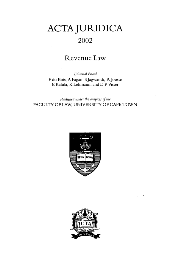 handle is hein.journals/actj2002 and id is 1 raw text is: ACTA JURIDICA