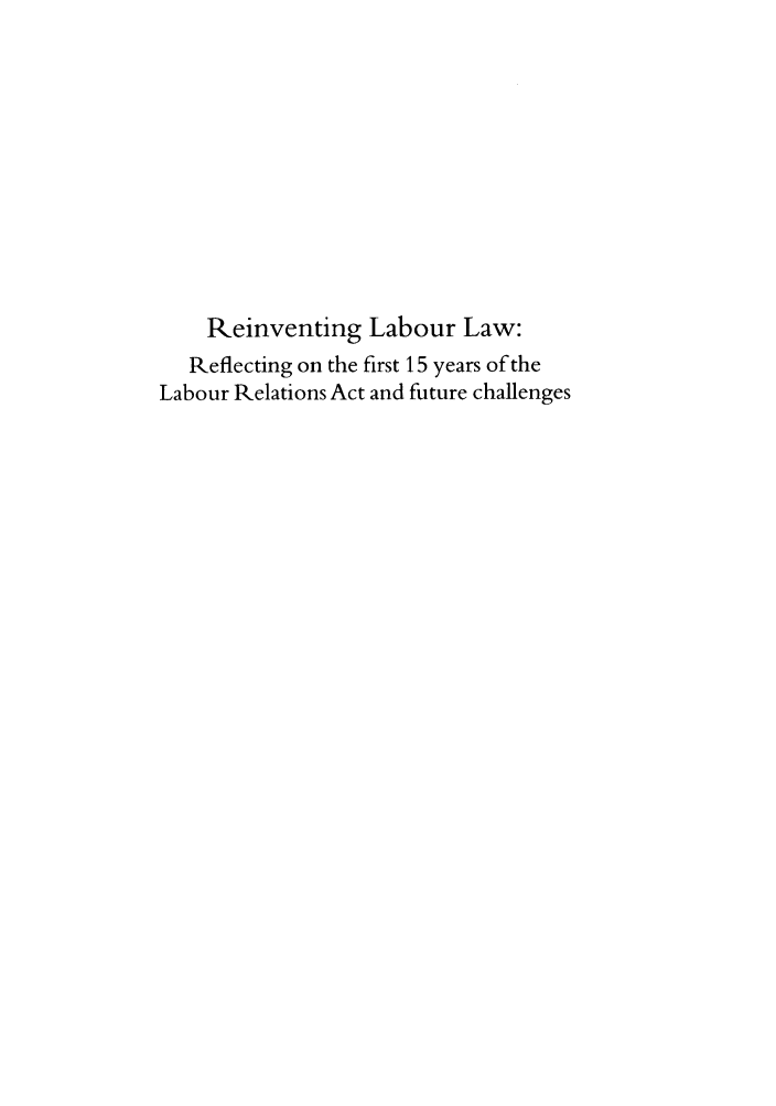 handle is hein.journals/actj2012 and id is 1 raw text is: Reinventing Labour Law: